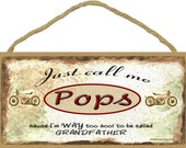 Just Call Me POPS Cause I'm Too Cool For Grandfather Motorcycles Wall Sign Grandparent Plaque