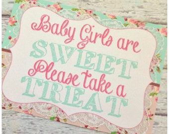 """Shabby Chic  """"Baby Girls are SWEET, Please take a TREAT""""  -  4x6"""