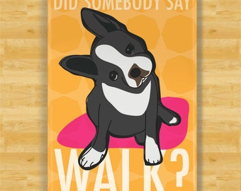 Boston Terrier Magnet - Did Somebody Say Walk - Boston Terrier Gifts Dog Refrigerator Fridge Magnets