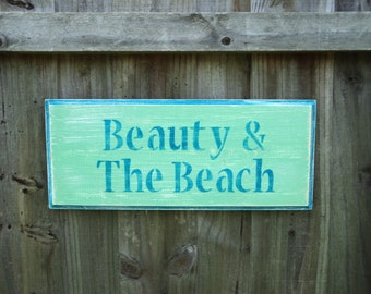 BEAUTY & THE BEACH Weathered Wood Sign, Lake House Decor, Beach House Sign