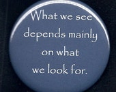 What We See Button