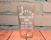 Worlds Best Dad Glass 16 ounce or 20 ounce Engraved Pint Glass Fathers Day Gift - New Dad Gift
