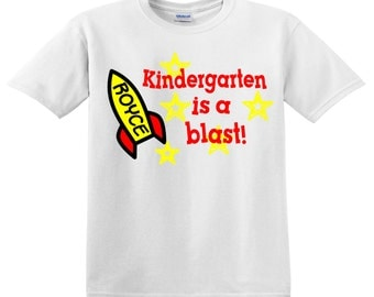 Kindergarten is a blast! - customized for grade needed and name