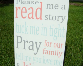 Read me a story  tuck me in tight pray,18x11.25,  kiss me goodnight, Baby sign, Nursery, Baby Gift, Personalized