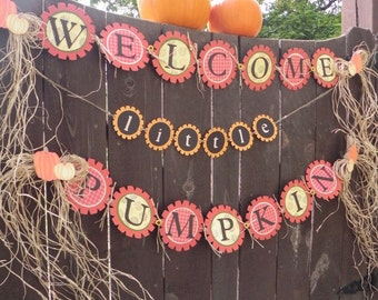 Harvest themed baby shower banner---Welcome Little Pumpkin