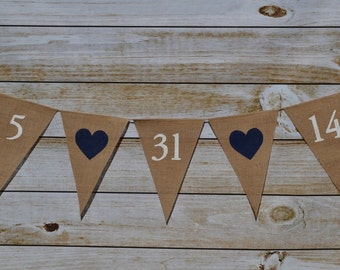 Wedding Banner , Wedding Date Sign , Engagement Photo Prop , Engagement Party Decorations