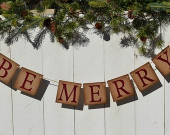 Be Merry Banner   ..  Be merry   ..  Christmas  ..  Holiday  ..  Photo prop