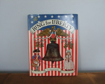 Ring for Liberty A Golden Book about The Liberty Bell
