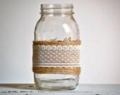 Lace and twine mason jar, rustic wedding decor, country wedding decor, shabby chic home decor, farmhouse kitchen decor