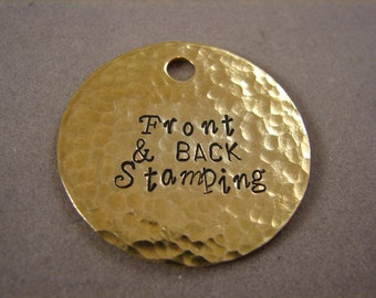 LARGE 1 1/2 inch Hammered Texture Brass Tag- Front and Back Stamping