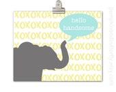 Elephant Nursery Print, Hello Handsome Elephant, Elephant Silhouette, Hello Handsome, Baby Boy, Modern Nursery, Kids Wall Decor, Love Print