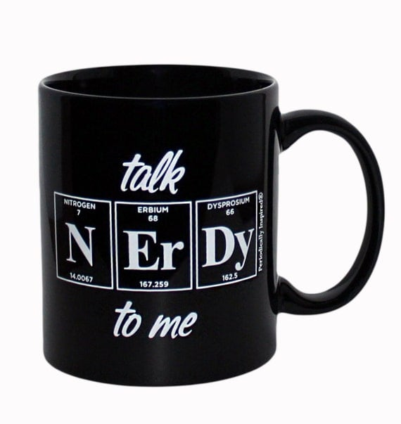 Talk Nerdy To Me Periodic Table Coffee Cup By Periodicallyinspired