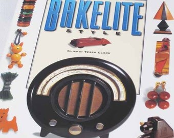 Bakelite Style Edited by Tessa Clark Reference Book