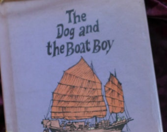 The Dog and the Boat Boy 1969 Patricia Miles Martin