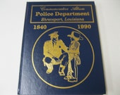 All Lives Matter Men in Blue Shreveport Louisiana Police Depart. 150 Year Album 1840 to 1990 Signed Copy Illustrated Hardcover Collectible