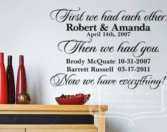 First we had each other personalized vinyl wall decal