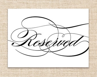 Reserved Wedding Sign - Printable Wedding Sign - 5x7 Digital Sign - Wedding Ceremony or Reception Sign - Wedding Sign in Calligraphy Font