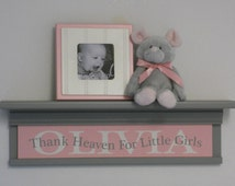"""Pink Gray Baby Girl Nursery Decor 24"""" Grey Wall Shelf Customized Personalized with OLIVIA - Thank Heaven For Little Girls - Unique Baby Gift"""