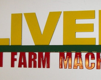 Oliver Finest in Farm Machinery Sign