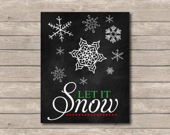 Let it Snow Printable, Chalkboard Art Print, Christmas Art Typography