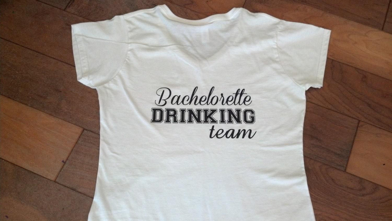 Bachelorette Tshirts Bachelorette Drinking Team With Dress