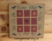 Hand painted wooden sign, tic tac toe , Crow old with me the best is yet to be, crows, stars, Primitive sign,