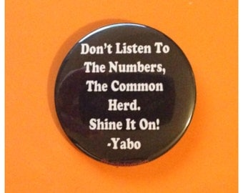 Yabo Quote Button or Bottle Opener