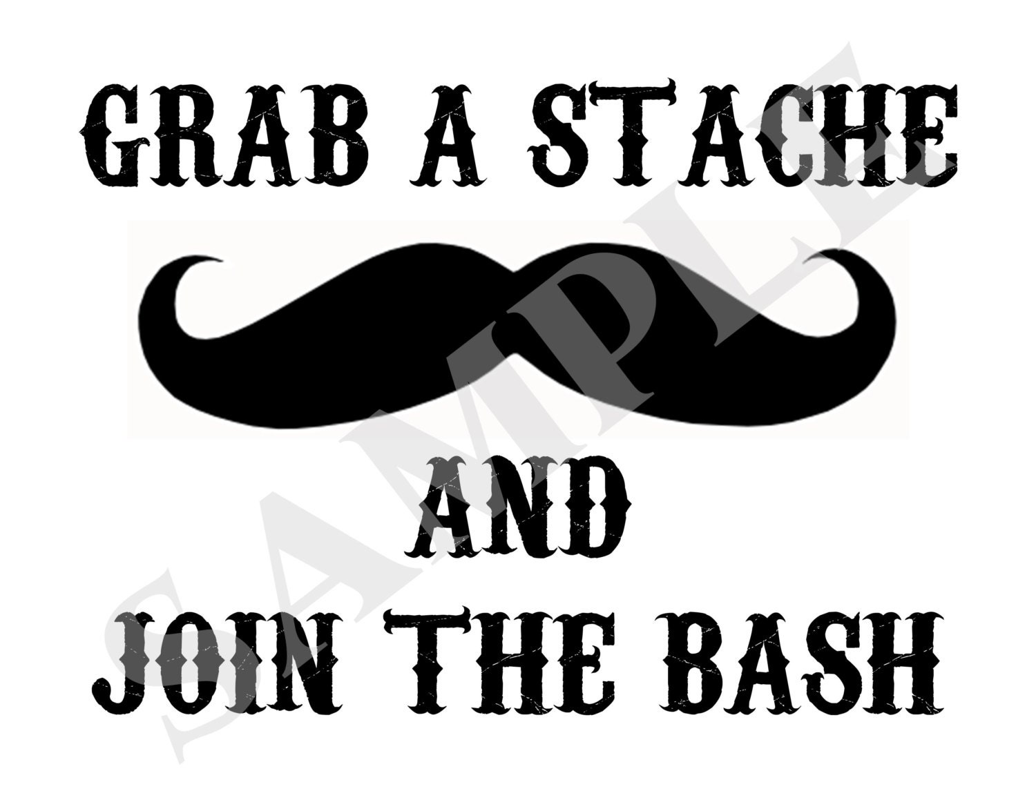Outstanding Instant Download Grab A Stache And Join The Bash Mustache Short Hairstyles Gunalazisus
