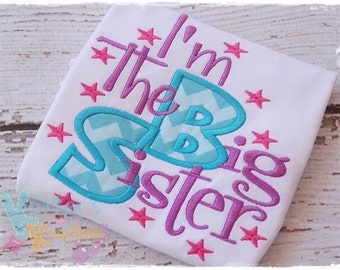 I'm The Big Sister Sibling Embroidered Applique Shirt