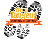 On A Tangent Running Challenge 75 miles 60 days Poster, Typography Art, Print, 8x10