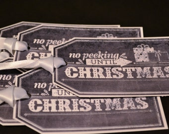 Chalkboard style Christmas Gift Tags - No Peeking Until Christmas