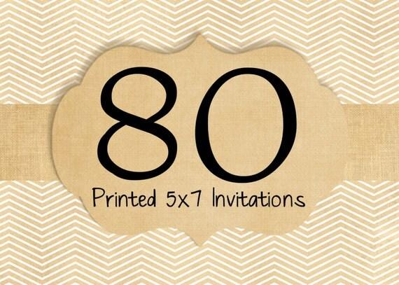 80 Printed Invitations