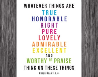 Philippians 4:8. PRINTABLE DIY Christian Poster. Dwell on these things. 8x10. Bible Verse.