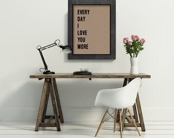 8x10 everyday I love you more typographic art print quote poster inspirational kraft paper typography home decor motivational