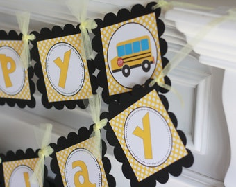 Happy Birthday Yellow School Bus Banner - Cupcake Toppers, Favor Tags & Door Sign Available - Free Ship Over 65.00