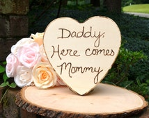 Daddy, Here Comes Mommy Sign, Photo Prop
