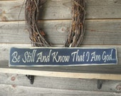 Primitive home decor, primitive sign, rustic sign, hand paintedsign, be still and know that I am God, inspirational sign, wood sign, sinage
