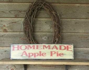 primitive country Kitchen sign, homemade apple pie, produce sign, distressed, primitive decor, home decor, country decor, country kitchen