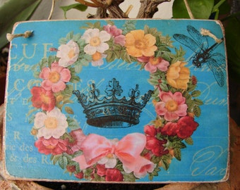 French shabby roses crown, dragonfly teal blue, wooden tag/dresser/door hanger