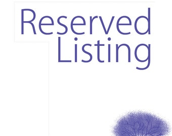 RESERVED LISTING for Jay