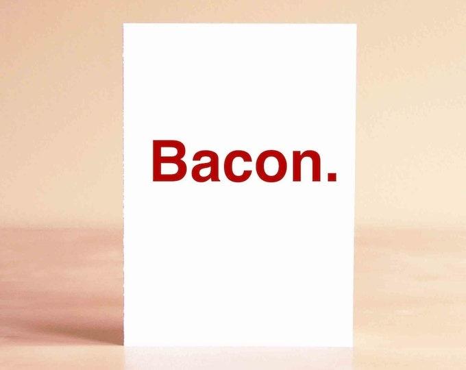 Funny Father's Day Card - Father's Day Card - Funny Card - Funny Anniversary Card - Boyfriend Card - Bacon.