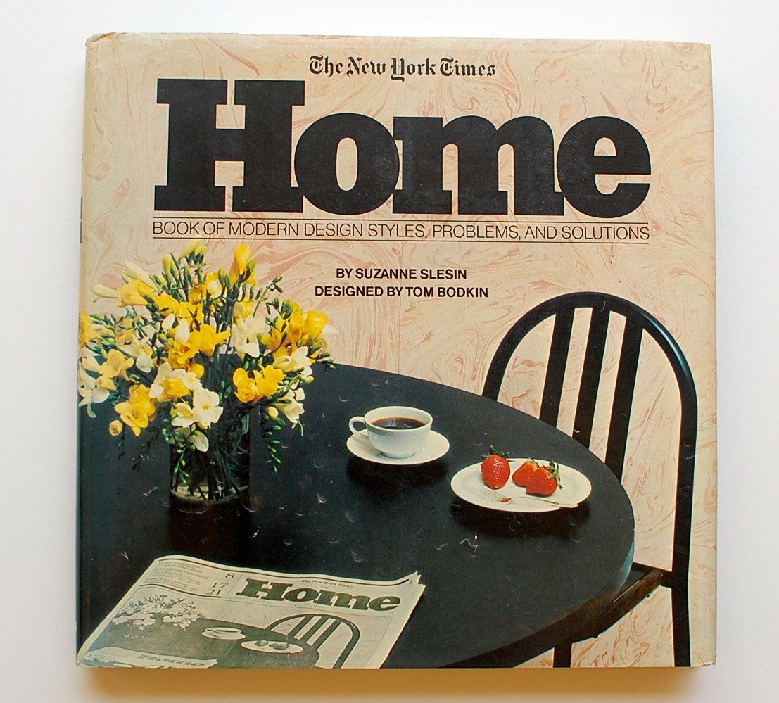 The New York Times Home Book Of Modern Design Styles