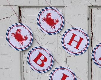 CRAB SHACK Happy Birthday or Baby Shower Party Banner Red White Blue