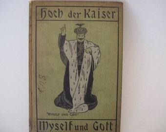 Vintage Hoch Der Kaiser Myself und Gott Book