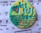 Groovy Let it Be Pendant
