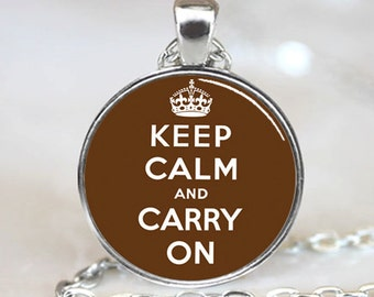 Keep Calm And Carry On  Pendant, Brown Charm With Necklace, Silver Plated (PD0239)
