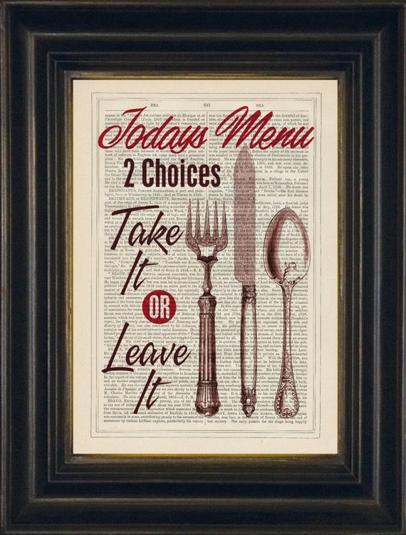 Take It Or Leave It Kitchen Home Decor Print On 1880 39 S