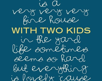 Our House Blue - 2 KIDS - Digital Download - RESERVED