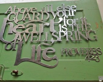 Metal Scripture Wall Hanging- Guard your heart for it is the wellspring of life Prov. 4:23
