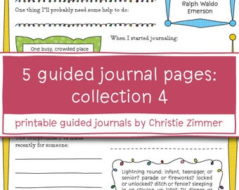 5 Printable Guided Journal Pages: Collection 4 - Making opportunities, How things turn out, The little things, The pace of nature, Happiness